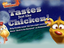 Tastes just like Chicken!