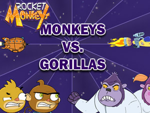 Rocket Monkeys: Monkey VS Gorilla