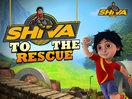 Shiva to the Rescue