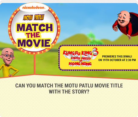 Motu Patlu Match The Movie
