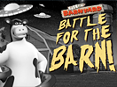 Battle for the Barn!