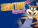 Show Time Squirrel