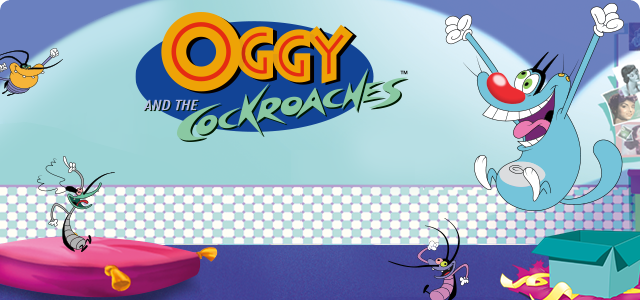 Oggy and the Cockroaches!